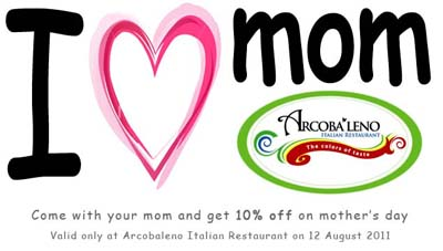Mother's Day 2011 Special at Arcobaleno 10% off